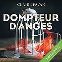 Dompteur d'anges Hörbuch von Claire Favan Gesprochen von: José Heuzé