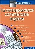 echange, troc D. (Dominique) Daugeras - La correspondance commerciale anglaise