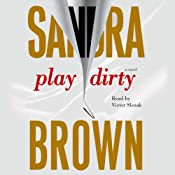 Play Dirty | [Sandra Brown]