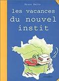 """Afficher """"Les vacances du nouvel instit"""""""