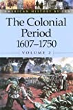 Colonial Period: 1607-1750 Vol. 2 (0737710403) by Stalcup, Brenda