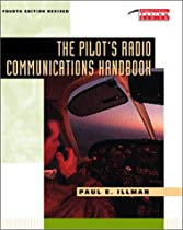 The Pilot's Radio Communications Handbook (Tab Practical Flying Series)