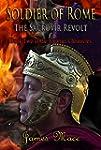 Soldier of Rome: The Sacrovir Revolt...