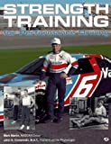 Strength Training for Performance Driving (0879388439) by Martin, Mark
