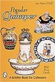 Popular Quimper (Schiffer Book for Collectors)