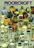 img - for Moorcroft: A Guide to Moorcroft Pottery 1897-1993 book / textbook / text book