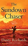 img - for The Sundown Chaser (Western Novel) book / textbook / text book