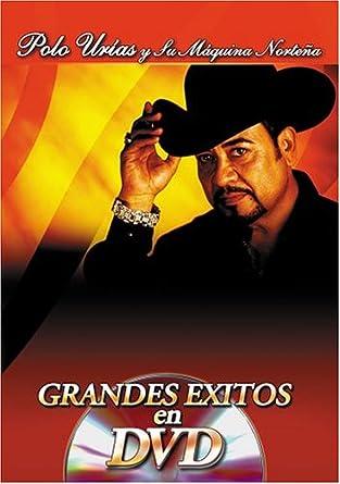 Maquina Nortena: Grandes Exitos En DVD: Polo Urias & Maquina Nortena