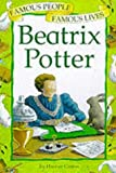 Beatrix Potter (Famous People, Famous Lives) (074963345X) by Castor, Harriet