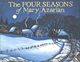 The Four Seasons of Mary Azarian (1567921205) by Mary Azarian