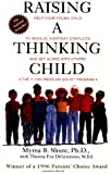 Raising a Thinking Child: Help Your Young Child to Resolve Everyday Conflicts and Get Along with Others