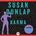 Karma (       UNABRIDGED) by Susan Dunlap Narrated by Teri Clark Linden