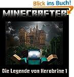 Minecraft: Die Legende von Herobrine...