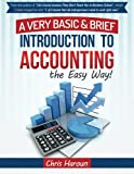 img - for Learn Accounting the Easy Way!: A Basic & Brief Introduction to Accounting from an Award Winning Professor, Ivy League MBA and Venture Capitalist book / textbook / text book