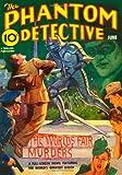 Phantom Detective - 06/39: Adventure House Presents:
