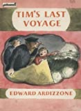 Tim's Last Voyage (Picturemacs) (0333371399) by Ardizzone, Edward