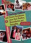 Teaching Children/Ds/Bodies,Boundaries..