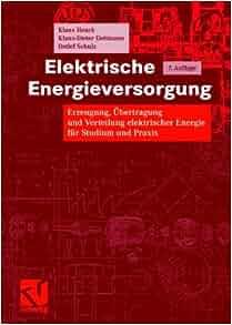 Elektrische Energieversorgung: Detlef Schulz: 9783834802170: Amazon