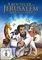 Abenteuer in Jerusalem - Jesus und die Tiere