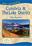 Chris Bagshaw Drive and Stroll in Cumbria and the Lake District (Drive & Stroll)