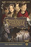 The Ironwood Tree (Turtleback School & Library Binding Edition) (Spiderwick Chronicles) (0606320377) by Holly Black