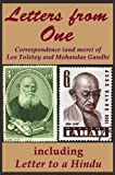img - for Letters from One: Correspondence (and more) of Leo Tolstoy and Mohandas Gandhi; including 'Letter to a Hindu' [a selected edit] (River Drafting Spirit Series Book 3) book / textbook / text book