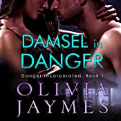 Damsel in Danger: Danger Incorporated, Volume 1 | Olivia Jaymes