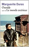 Outside, tome 2 : Le Monde ext�rieur par Duras