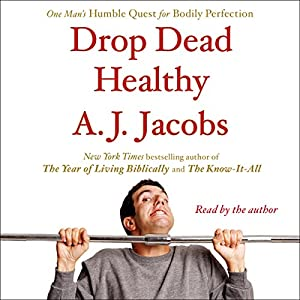 Drop Dead Healthy Hörbuch