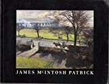 img - for James McIntosh Patrick book / textbook / text book