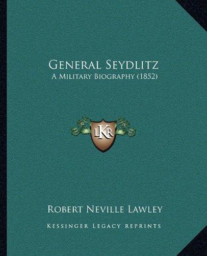 General Seydlitz: A Military Biography (1852)