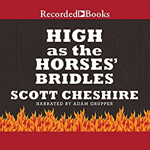 High as the Horses' Bridles Audiobook