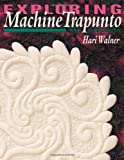 img - for By Hari Walner Exploring Machine Trapunto: New Dimensions [Paperback] book / textbook / text book