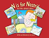 N Is for Nostril: ...and Other Alphabet Silliness