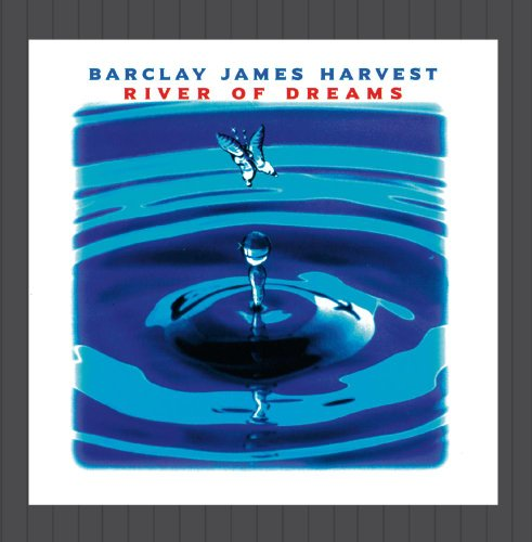 Barclay James Harvest - River Of Dreams By Barclay James Harvest - Zortam Music