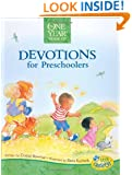 The One Year Devotions for Preschoolers (Little Blessings)