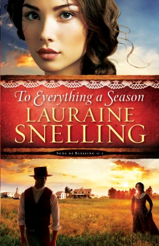 Lauraine Snelling - To Everything a Season ( Book #1)