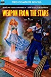 img - for Weapon from the Stars & The Earth War book / textbook / text book