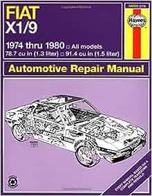 Fiat X1-9, 1974-1980 (Haynes Manuals): John Haynes: 9780856967177