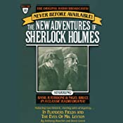 In Flanders Fields and The Eyes of Mr. Leyton: The New Adventures of Sherlock Holmes, Episode #10 | [Anthony Boucher, Denis Green]