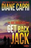Get Back Jack (Hunt For Jack Reacher Mystery Thriller Series (Novel #2))