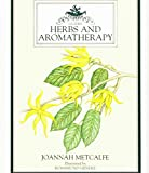 img - for Herbs and Aromatherapy (Culpeper Guides) book / textbook / text book