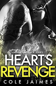 Heart's Revenge (The Heart's Revenge Series Book 1)
