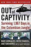 img - for Out of Captivity: Surviving 1,967 Days in the Colombian Jungle by Marc Gonsalves (2010-02-09) book / textbook / text book
