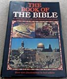 img - for THE BOOK OF THE BIBLE: AN ENCYCLOPEDIC GUIDE TO THE WORLD'S GREATEST BOOK book / textbook / text book