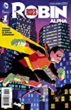 img - for Robin Rises Alpha 1-in-50 Variant Cover Edition book / textbook / text book