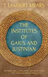 img - for The Institutes of Gaius and Justinian book / textbook / text book