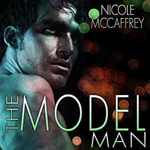 The Model Man | [Nicole McCaffrey]