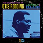 Lonely & Blue: Deepest Soul of Otis R...