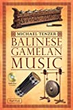 img - for Balinese Gamelan Music by Michael Tenzer ( 2011 ) Paperback book / textbook / text book